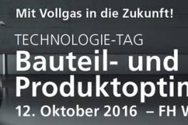 """Technologietag """"Bauteil- und Produkt-Optimierung"""""""