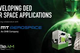 DED-Technologie:  Kooperation zwischen MT Aerospace und BeAM