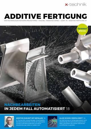 Additive Fertigung Ausgabe 4/Oktober 2019