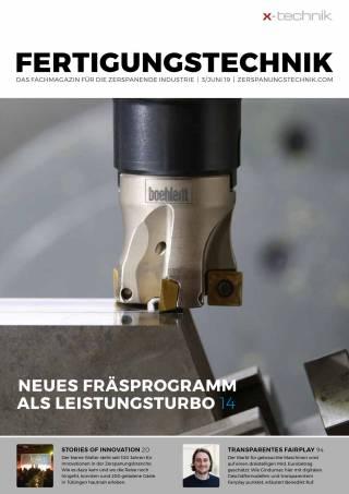 Fertigungstechnik Ausgabe 3/Juni 2019