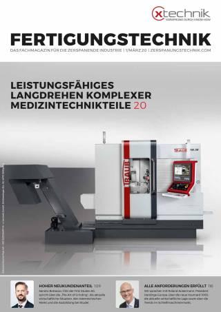 Fertigungstechnik Ausgabe 1/März 2020