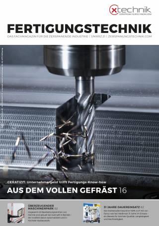 Fertigungstechnik Ausgabe 1/März 2021