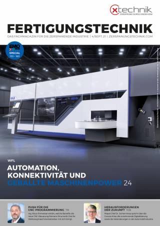 Fertigungstechnik Ausgabe 4/September 2021