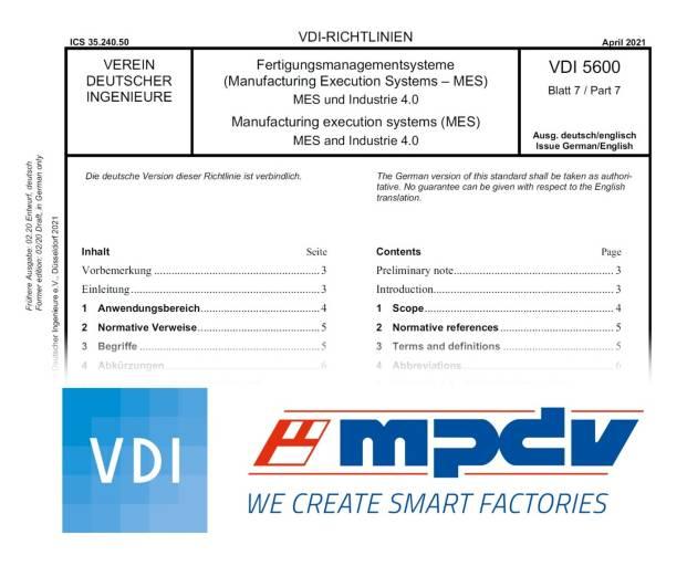 Experten von MPDV engagieren sich im Verein Deutscher Ingenieure (VDI) im Sinne der Normierung von Anforderungen an MES. (Bildquelle: VDI, MPDV)