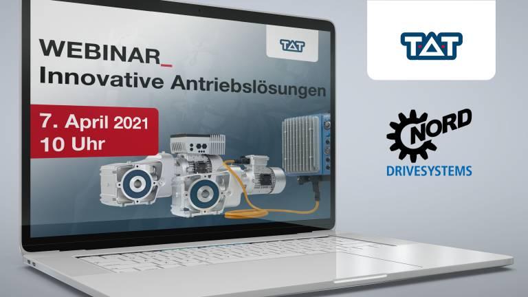 Webinar: Innovative Antriebslösungen von TAT & Nord am 7. April 2021 von 10 bis 11 Uhr. © TAT