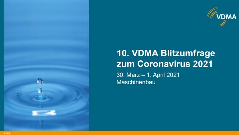 Die 10. Corona-Blitzumfrage zeichnet überwiegend positives Bild. (alle Bilder: VDMA)