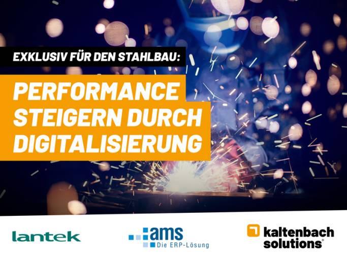 Exklusiv für den Stahlbau – Performance steigern durch Digitalisierung.